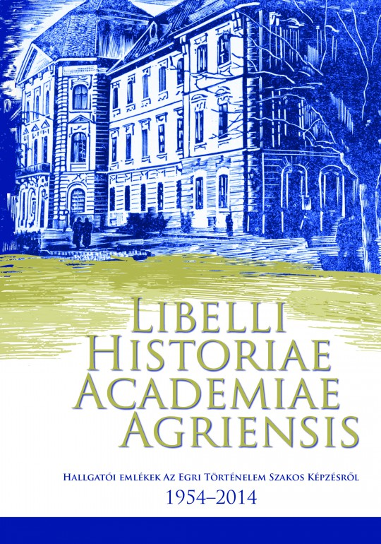 Libelli Historiae Academiae Agriensis